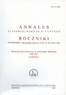 Annales Academiae Medicae Stetinensis = Roczniki Pomorskiej Akademii Medycznej w Szczecinie. 2011, Sympozja 1