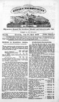Börsen-Nachrichten der Ost-See : allgemeines Journal für Schiffahrt, Handel und Industrie jeder Art. 1837 Nr. 31