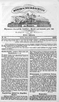 Börsen-Nachrichten der Ost-See : allgemeines Journal für Schiffahrt, Handel und Industrie jeder Art. 1837 Nr. 77