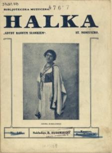 """Halka : pieśń Halki """"Gdyby rannym słonkiem"""""""