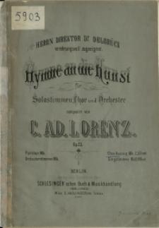 Hymne an die Kunst : für Solostimmen, Chor und Orchester : Op. 25