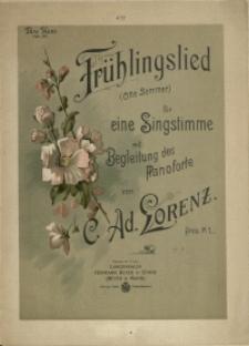 Frühlingslied : (Otto Sommer) : für eine Singstimme mit Begleitung des Pianoforte
