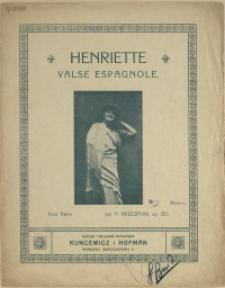 Henriette : valse espagnole : pour piano : op. 203