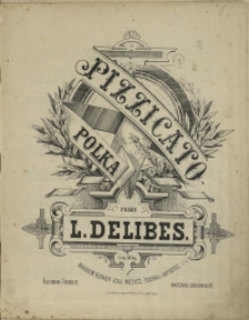 Pizzicato-polka : z baletu Sylvia