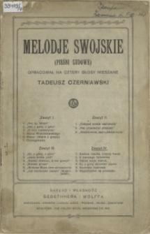 Melodje swojskie : (pieśni ludowe) Z. 4