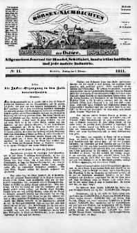 Börsen-Nachrichten der Ost-See : allgemeines Journal für Schiffahrt, Handel und Industrie jeder Art. 1841 Nr. 11