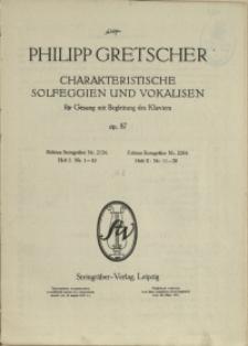 Zehn Charakteristische Solfeggien und Vokalisen : Für Gesang mit Begleitung des Klaviers : Op. 87 H 2