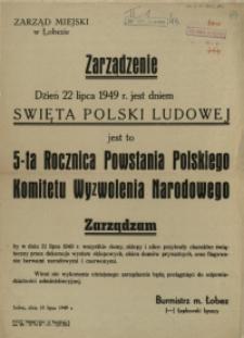 [Afisz] Zarządzenie [Inc.:] Dzień 22 lipca 1949 r. jest dniem Swięta Polski Ludowej [...]
