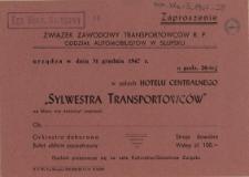 """[Zaproszenie. Inc.:] Związek Zawodowy Transportowców R.P. Oddział Automobilistów w Słupsku urządza w dniu 31 grudnia 1947 r. [...] """"Sylwestra Transportowców"""" [...]"""