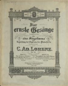 Vier ernste Gesänge : (Gedichte von Fr. Oser) : für eine Singstimme mit Begleitung der Orgel oder des Pianoforte : Op. 58 H. 2