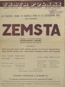 """[Afisz. Inc.:] W piątek, dnia 31 marca 1950 r. [...] """"Zemsta"""" komedia w 4-ch aktach wierszem Aleksandra Fredry [...]"""