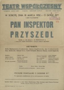 """[Afisz. Inc.:] W sobotę, dnia 18 marca 1950 r. [...] """"Pan inspektor przyszedł"""" sztuka w 3-ch aktach J.B. Priestley'a [...]"""