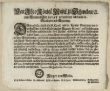 Von Ihro Königl. Maytt. zu Schweden, [et]c. zum Pommerschen Estat verordnete General Staathalter und Regierung : Demnach Se. Hoch-Gräfl. Excell. und die Königl. Regierung wol ermessen kön[n]en, dass die Lieferung des Magazin-Korns, wen[n] dieselbe gantz in Rogken geschehen solte [...] : [Dat.] Signatum Alt. Stettin, den 5. Nov. 1698