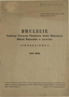 Dwulecie Polskiego Zrzeszenia Plantatorów Roslin Włóknistych Oddział Wojewódzki w Szczecinie. 1960