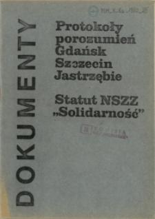 """Protokoły porozumień Gdańsk Szczecin Jastrzębie : Statut NSZZ """"Solidarność"""""""