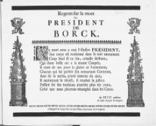 Regrets sur la mort Du President De Borck [...]