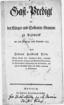 Gast-Predigt vor der Bürger- und Soldaten Gemeine zu Pasewalck am 5ten Sonntage nach Trinitatis 1785