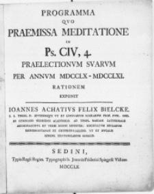Programma Qvo Praemissa Meditatione In Ps. CIV, 4. Praelectionvm Svarvm Per Annvm MDCCLX-MDCCLXI