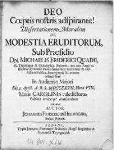Dissertationem Moralem De Modestia Eruditorum