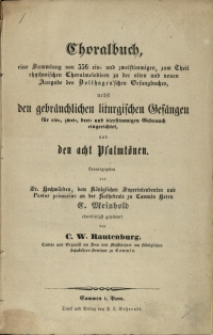 Choralbuch : eine Sammlung von 556 ein- und zweistimmigen, zum Theil rhythmischen Choralmelodieen zu der alten und neuen Ausgabe des Bollhagen'schen Gesangbuches