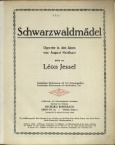 Schwarzwaldmädel : Operette in drei Akten von August Neidhart
