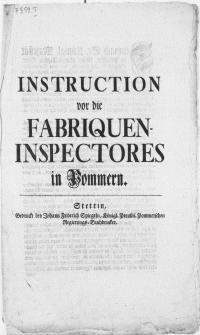 Instruction vor die Fabriquen-Inspectores in Pommern