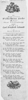 Der Demoiselle Wilhelmine Siebe am Tage Ihrer Verbindung mit dem Herrn Carl Fiedrich Schmidt : Stettin, den 10. Mai 1800