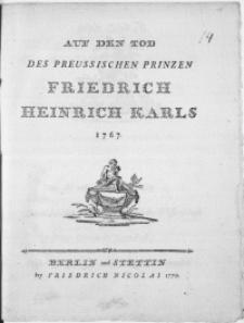 Auf Den Tod Des Preussischen Prinzen Friedrich Heinrich Karl 1767