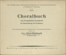 Choralbuch : zum Evangelischen Gesangbuch : für Brandenburg und Pommern