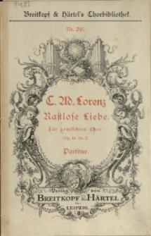Rastlose Liebe : für gemischten Chor : Op. 46 Nr. 2