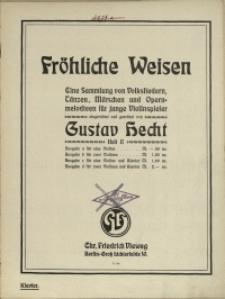 Fröhliche Weisen : eine Sammlung von Volksliedern, Tänzen, Märschen und Opernmelodieen für junge Violinspieler H 2