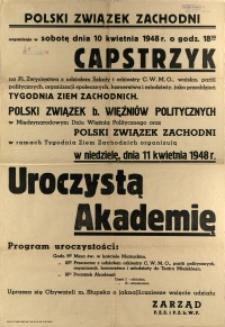 [Afisz. Inc.:] Polski Związek Zachodni organizuje [...]