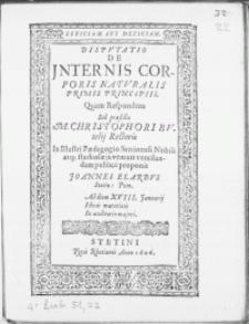 Disputatio De Internis Corporis Naturalis Primis Principiis