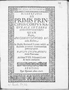Dissertatio De Primis Principiis Corpus Naturale Interne Constituentibus