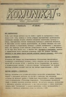 """Komunikat Prezydium Zarządu Regionu Pomorza Zachodniego NSZZ """"Solidarność"""". 1981 nr 12"""