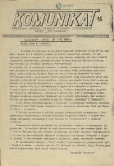 """Komunikat Prezydium Zarządu Regionu Pomorza Zachodniego NSZZ """"Solidarność"""". 1981 nr 16"""