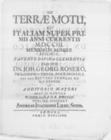 De terrae motu, qui Italiam nuper primis anni currentis MDCCIII. Mensibus misere afflixit [...]
