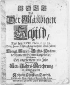 Gott Als Der Gläubigen Schild : Aus dem XVIII. Psalm [...] Den 3. Januar, des jüngst abgewichenen 1720. Jahres, In der Königl. Marien-Stiffts-Kirchen, der Gemeine Gottes dargestellet [...]