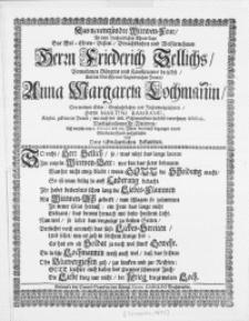 Das neuentzündte Wittwen-Feur, An dem Hochzeitlichen Ehren-Tage Des [...] Herrn Friederich Sellichs, Vornehmen Bürgers und Kauffmanns hieselbst, Und der [...] Frauen Anna Margareta Lochmannin, Des weiland [...] Herrn Martini Bambamii [...] Poeten [...] Fr. Wittwen, Alss derselbe den 12. Februarii des 1683. Jahrs feyerlichst begangen ward