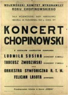 [Afisz. Inc.:] Koncert Chopinowski