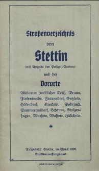 Straßenverzeichnis von Stettin : (mit Angabe der Polizei-Reviere) und der Vororte : Altdamm (westlicher Teil), Brunn [...]