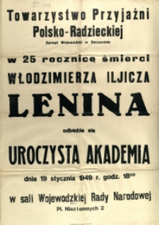 [Afisz. Inc.:] Uroczysta Akademia : [25 rocznica śmierci Włodzimierza Iljicza Lenina]