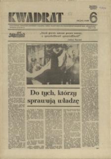 """Kwadrat : dwutygodnik społeczno-zawodowy Krajowej Komisji Koordynacyjnej Pracowników Poligrafii NSZZ """"Solidarność"""". 1981 nr 6"""
