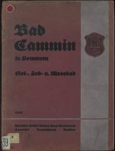 Bad Cammin in Pommern : Sol-, Jod- und Moor-Bad