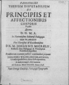 Fasciculus Thesium Disputabilium De Principiis et Affectionibus Corporis Physici [...] In Florentissimo Sedinensi Paedagogio