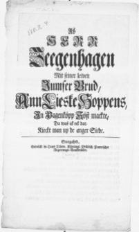 As Herr Zeegenhagen mit seiner leiven Jumfer Brud, Ann Lieske Hoppens in Pagenköpp Köst mackte, da was ick ock dar, Kieckt man up de anger Siede