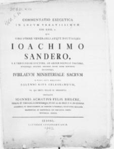 Commentatio exegetica in locum vexatissimum Joh. XIII, 2. qua viro [...] Joachimo Sandero, S.S. Theologiae Doctori [...] Jubilaeum ministeriale sacrum d. XIIII. Sept. MDCCLXII. solenni ritu celebrandum [...]