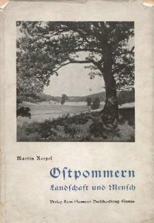Ostpommern : Landschaft und Mensch