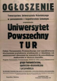 [Afisz] Ogłoszenie : Towarzystwo Uniwersytetu Robotniczego w porozumieniu z Inspektoratem Szkolnym organizuje [...]