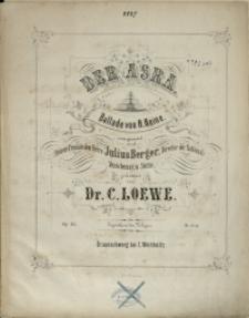 Der Asra : Ballade von H. Heine : Op. 133